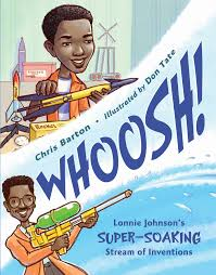 Cover of Whoosh! shows African American inventor with a super-soaker