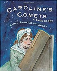Cover of Caroline's Comets shows a woman looking through a telescope