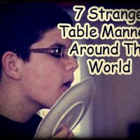 7 Strange Table Manners Around The World: Burping, Farting and More