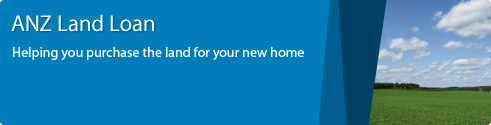 Land loan - Apply Now For An ANZ Home Loan | ANZ