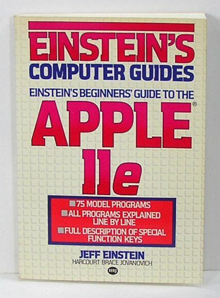 Einstein's Beginner's Guide To The Apple IIe