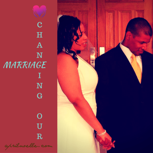 Changing Our Marriage