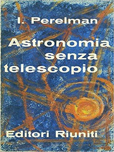 Astronomia senza telescopio
