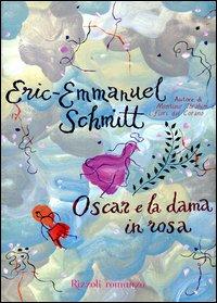 Eric-Emmanuel Schmitt, Oscar e la dama in rosa