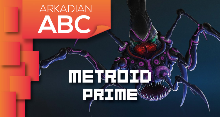 "Arkadian ABC | ""M"" de Metroid Prime"