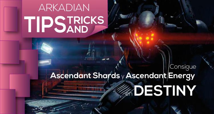 ¿Problemas para conseguir Ascendant shards y Ascendant energy en Destiny?