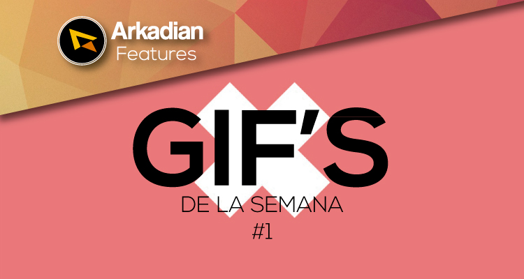 Features   GIF'S de la semana #1