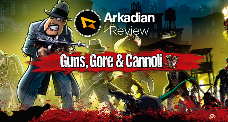 Review | Guns, Gore & Cannoli