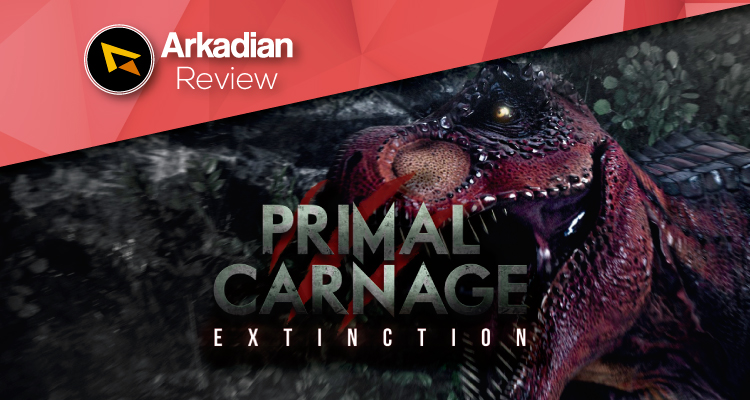 Review | Primal Carnage: Extinction