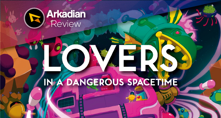 Review | Lovers in a Dangerous Spacetime