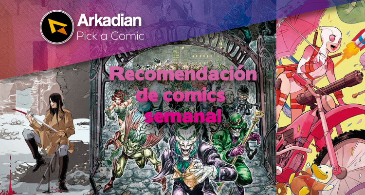 Pick a Comic – Cómics recomendados del 13 de Abril