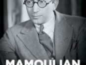 The cover of Mamoulian: Life on Stage and Screen
