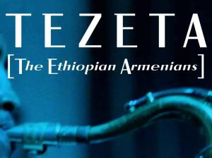 Tezeta 300x224 Tezeta: A Celebration of Ethiopian Armenian Musical Culture