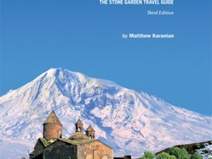 The cover of Armenia and Karabakh: The Stone Garden Travel Guide