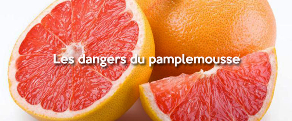 Pamplemousse dangers 600 x 250