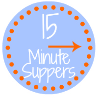 15 Minute Suppers #15MinuteSuppers