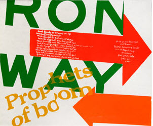 Right, 1967, silkscreen print on pellon, by Corita Kent, © Corita Art Center, Immaculate Heart Community, Los Angeles.