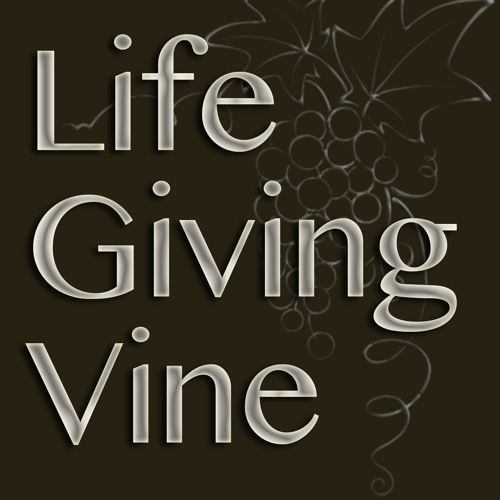 Life Giving Vine - Asaph Tunes Christian Orthodox Music Store