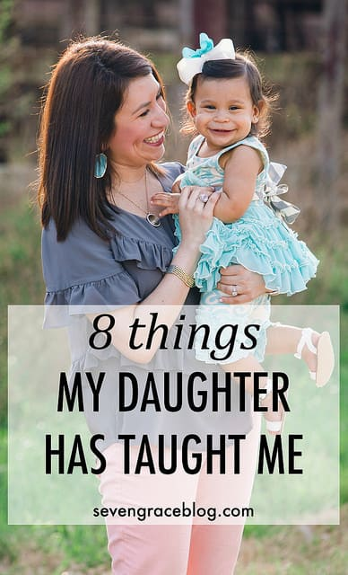 8 things my daughter has taught me