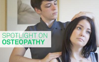 Spotlight on Osteopathy