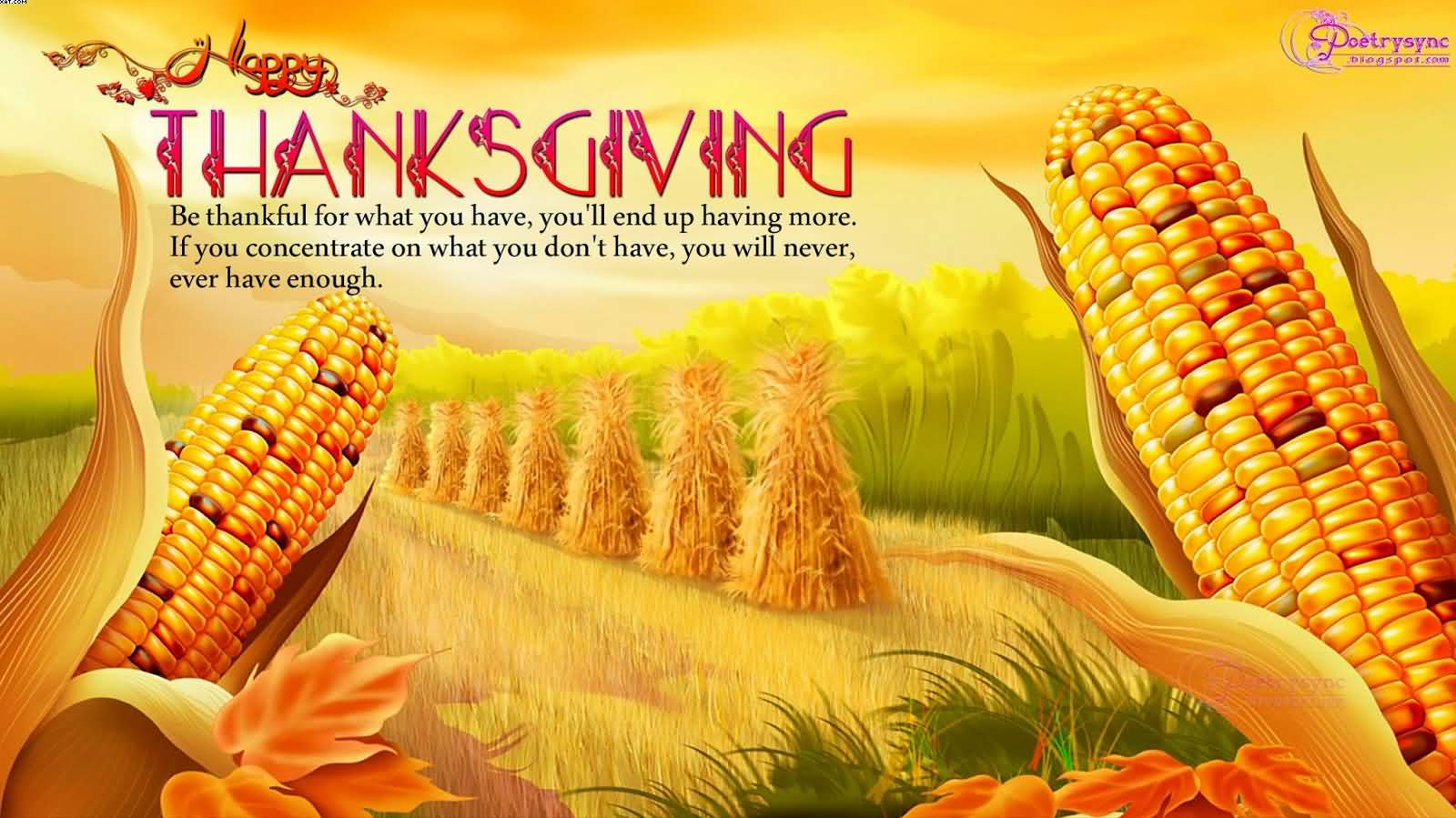 Fetching What You Have End Up Having More Happy Thanksgiving Be Thankful Happy Thanksgiving Be Thankful What You Have End Up Have A Happy Thanksgiving To You Too Have A Happy Thanksgiving Your Family ideas Have A Happy Thanksgiving