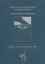 Manual de agricultura ecológica en la Región de Murcia