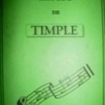 1988 Método de Timple - Cancionero Juan Carlos Sierra.