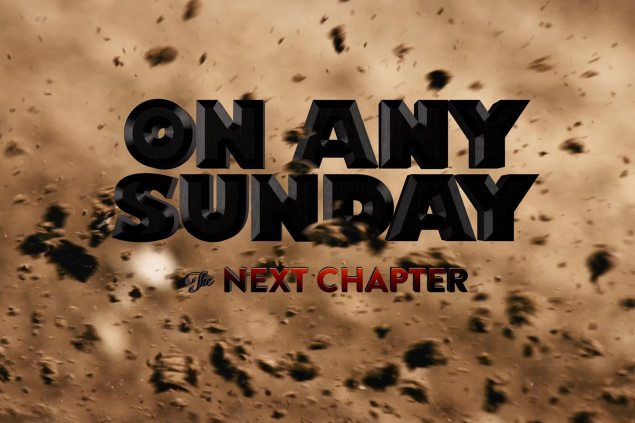 Get Excited for On Any Sunday, The Next Chapter on any sunday the next chapter 635x423