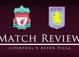 match_review_liverpool_v_villa