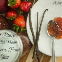 Oven Roasted Vanilla Bean Strawberry Peach Jam {And a bonus recipe!}
