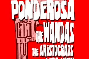 Big Trouble In Little Five Points with Ponderosa, The Wandas, The Aristocrats and Lera Lynn