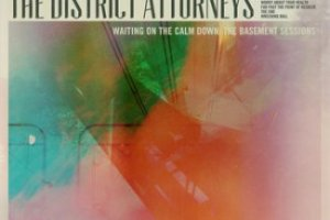 CD Review: The District Attorneys — Waiting on the Calm Down: The Basement Sessions EP; Playing Masquerade, November 4