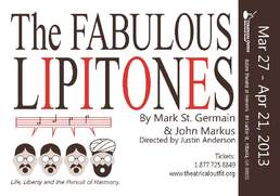 Catch The Fabulous Lipitones!  A Musical @ The Balzer Theater at Herren's Through April 21st