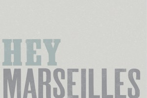 Album Review: Lines We Trace by Hey Marseilles playing at Vinyl Friday, March 22nd