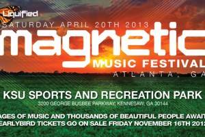 Just Announced: The Magnetic Music Festival at Kennesaw State University Sports and Recreation Park, April 20th, 2013! Choose the Lineup!