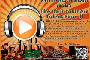 Calling All Artists from Various Genres! PlayPro Media Presents The A&R Southern Talent Expo II, Free Event on November 10th