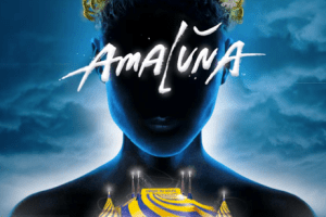 AMG Reviews: Cirque du Soleil Amaluna in Atlanta