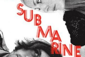 CD Review: The Submarines — Love Notes/Letter Bombs; Playing The EARL, April 30