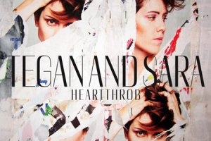CD Review: Tegan & Sara — Heartthrob