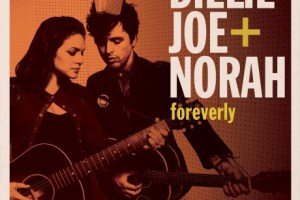 CD Review: Billie Joe + Norah, Foreverly