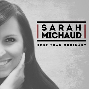 "Sarah Michaud's ""More Than Ordinary"""