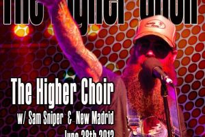 Interview: The Higher Choir – Album Release @ Smith's Olde Bar June 28th!