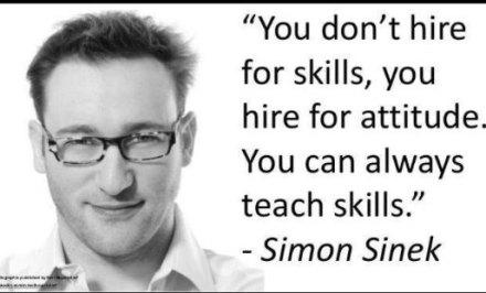Simon Sinek quote on skills and attitude