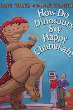Review | How Do Dinosaurs Say Happy Chanukah? by Jane Yolen & Mark Teague