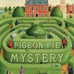 Review | The Pigeon Pie Mystery by Julia Stuart
