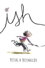 Review | Ish by Peter H. Reynolds