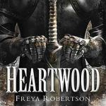 Author Guest Post | Freya Robertson on the inspiration for her new novel, Heartwood