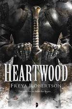 Heartwood by Freye Robertson