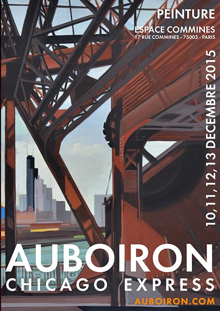 CHICAGO EXPRESS - Exposition de peinture de Michelle AUBOIRON du 10 au 13 décemnre 2015 - Espace Commines à Paris