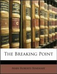 The Breaking Point by Mary Roberts Rinehart Audiobook